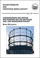 Aktuell erschienen: Schriftenreihe der Frontinus-Gesellschaft - Heft 30 (2018)