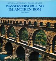 Band 1: Die Wasserversorgung im antiken Rom